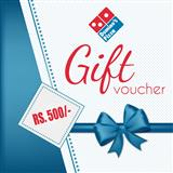 Gift Vouchers of Dominos- Rs.500/-